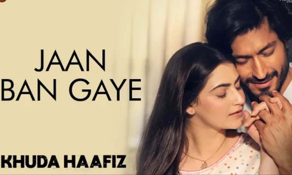 Jan ban gaye song download in mp3 from the movie Khuda Hafiz